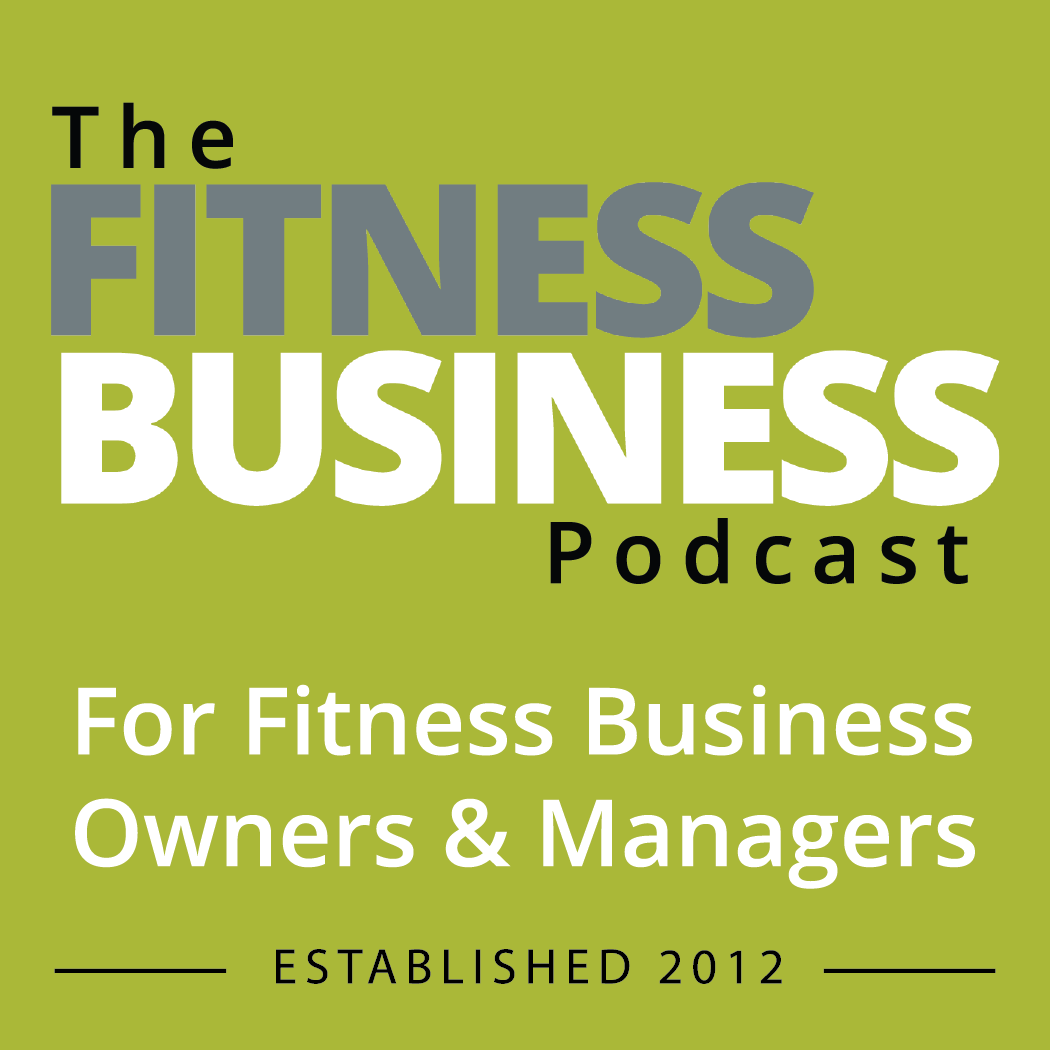 Top Business Podcasts 2020.The Fitness Business Podcast Professional Development For