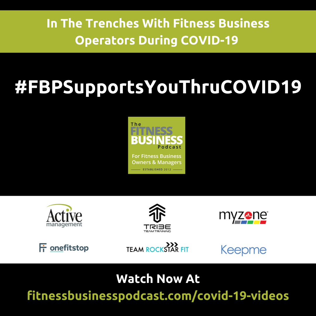 In The Trenches With Fitness Business Operators During COVID-19